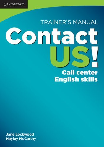 Contact US! Trainer's Manual: Call Center English Skills by Jane Lockwood (2010-06-21)