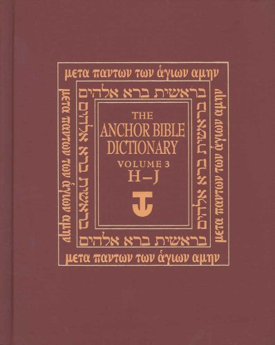 Anchor Bible Dictionary H-J V 3 (Bible Dictionary Yale Anchor)
