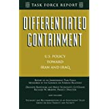 Differentiated Containment: U.S. Policy Toward Iran and Iraq (Council of Foreign Relations)