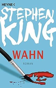 Wahn von [King, Stephen]