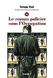 Temps Noir N 21 - Revue des Littératures Policieres
