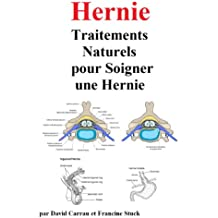 Hernie : Traitements Naturels pour Soigner une Hernie