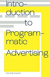 Introduction to Programmatic Advertising by Dominik Kosorin (2016-05-10)