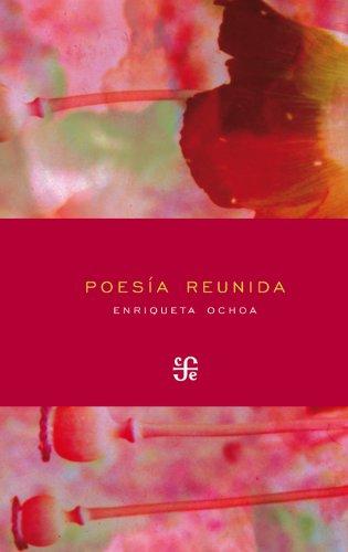 Poesía reunida (Letras Mexicanas)