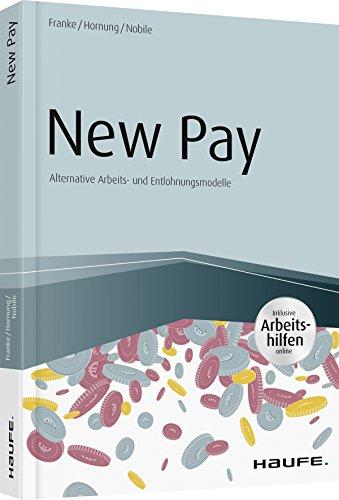New Pay - inkl. Arbeitshilfen online (Haufe Fachbuch)