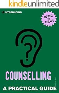 Introducing Counselling: A Practical Guide (Introducing...)