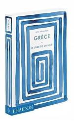 Grèce - Le livre de cuisine de Vefa Alexiadou