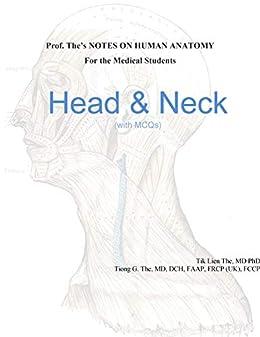 Prof. The's Notes On Human Anatomy: Head & Neck por Tik Lien The