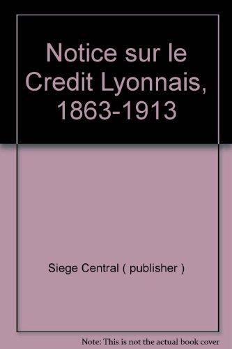 notice-sur-le-credit-lyonnais-1863-1913