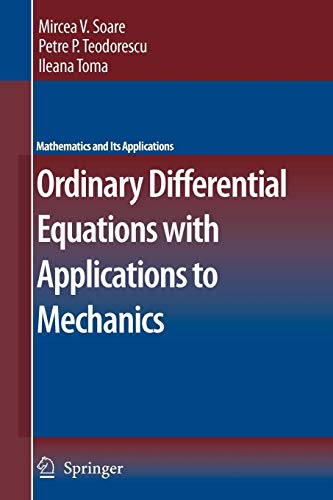 Ordinary Differential Equations with Applications to Mechanics (Mathematics and Its Applications, Band 585)