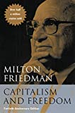 Capitalism & Freedom – Fortieth Anniversary ed: Fortieth Anniversary Edition