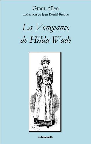La Vengeance de Hilda Wade par Grant Allen