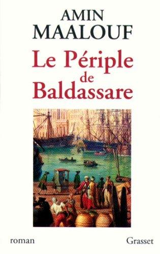 Le périple de Baldassare (Littérature Française) par Amin Maalouf
