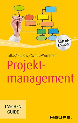 Projektmanagement (Haufe TaschenGuide 200)