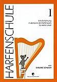 HARFENSCHULE 1 - arrangiert für Harfe [Noten / Sheetmusic] Komponist: SCHULER EVELINE