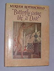 Butterfly Cooing Like a Dove by Miriam Rothschild (1991-05-23)