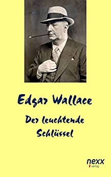 Der leuchtende Schlüssel (Edgar Wallace Reihe)