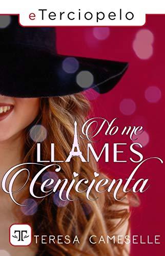 No me llames Cenicienta, Teresa Cameselle (rom) 41rLOkbxZQL