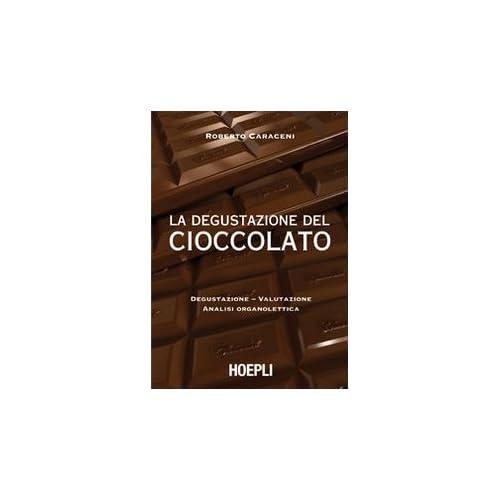 La Degustazione Del Cioccolato