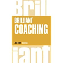 Brilliant Coaching 3e (Brilliant Business)