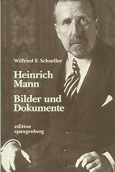 Heinrich Mann, Bilder und Dokumente , Katalogbuch zur Ausstellung und zur Sendereihe des Hessischen Rundfunks ; 3894090561