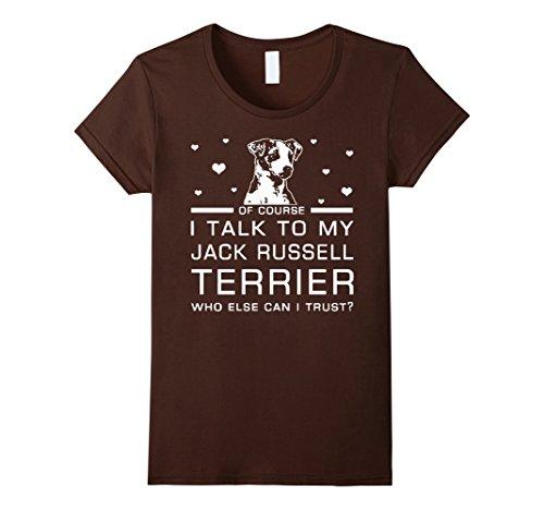 i-talk-to-my-jack-russell-terrier-dog-t-shirts-damen-grosse-xl-braun