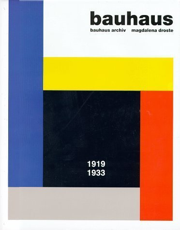 Bauhaus 1919-1933 by Magdalena Droste (1990-01-01)...