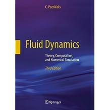 Fluid Dynamics: Theory, Computation, and Numerical Simulation