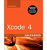 Xcode 4 Unleashed (Unleashed) Anderson, Fritz ( Author ) May-08-2012 Paperback