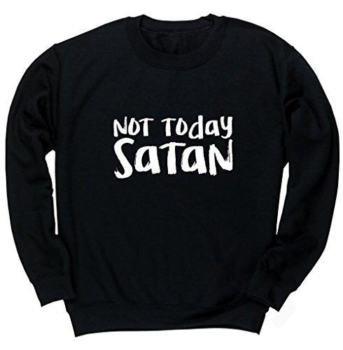 hippowarehouse-not-today-satan-unisex-jumper-sweatshirt-pullover