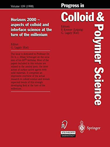 Horizons 2000  -  aspects of colloid and interface science at the turn of the millenium (Progress in Colloid and Polymer Science) (Progress in Colloid and Polymer Science (109), Band 109)
