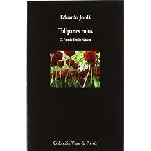 Tulipanes rojos (Visor de Poesía)