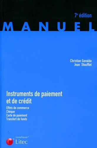 Instruments de paiement et de crédit : Effets de commerce, chèque, carte de paiement, transfert de fonds