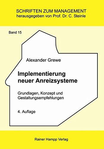 Implementierung neuer Anreizsysteme (Schriften zum Management)