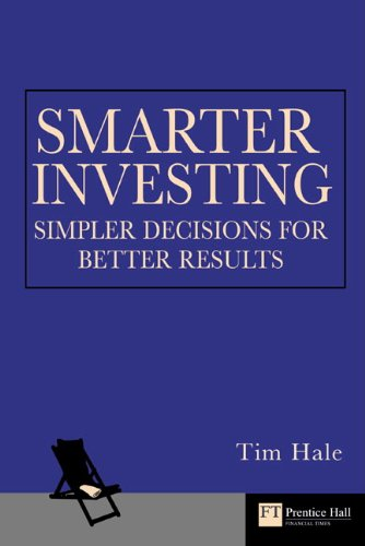 Smarter Investing: Simpler Choices for Better Results (Financial Times Series)