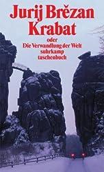 Krabat oder Die Verwandlung der Welt: Roman (suhrkamp taschenbuch)