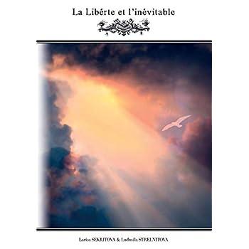La liberté et l'inévitable