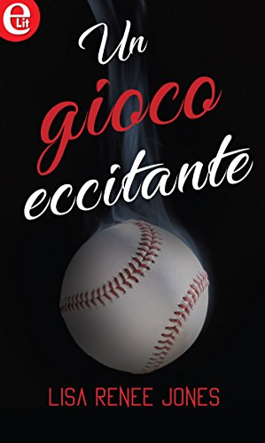 Un gioco eccitante (eLit) di [Jones, Lisa Renee]