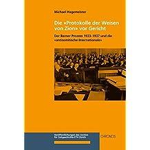 Die «Protokolle der Weisen von Zion» vor Gericht: Der Berner Prozess 1933–1937 und die «antisemitische Internationale»