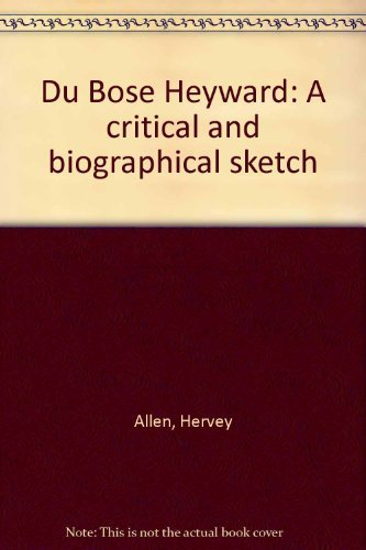 Du Bose Heyward: A critical and biographical sketch