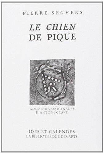 Le Chien de pique - Gouaches originales d'Antoni Clave