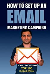 How to Set Up an Email Marketing Campaign: The Ultimate Step-by-Step Illustrated Guide!