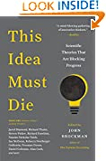 #4: This Idea Must Die: Scientific Theories that are Blocking Progress (Edge Question Series)
