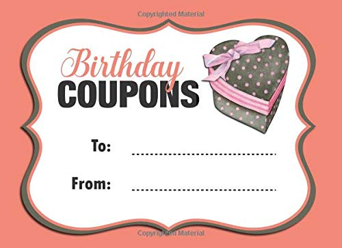 Birthday Coupons: Coupon Book With 20 Beautiful Write-In Gift Vouchers - Easily Add Your Own Text, Illustrations - Full Color Edition (Color Interior) ... of the Year 2019) (Coupon Books, Band 7) (Baby Coupons 2019)
