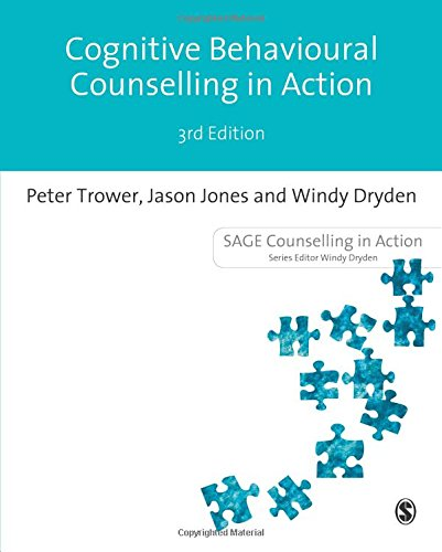 Cognitive Behavioural Counselling in Action Third Edition (Counselling in Action series)