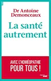 La santé autrement (French Edition)