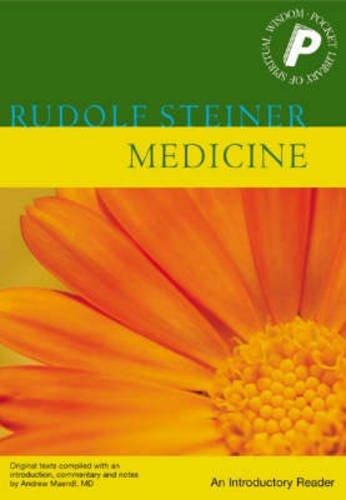 Medicine: An Introductory Reader por Rudolf Steiner