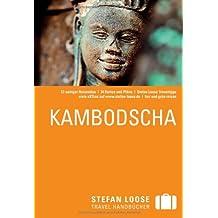 Stefan Loose Travel Handbuch Kambodscha: mit Reiseatlas