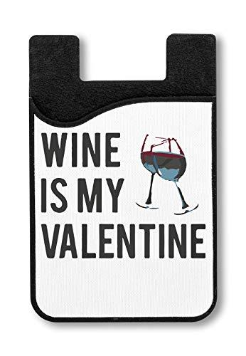 Wine is My Valentine This Year Kreditkarteninhaber für Smartphone (Herr Luke Valentine)