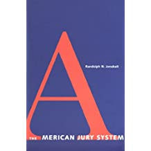 The American Jury System (Yale Contemporary Law Series)